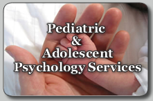 Pediatric and Adolescent Psychology Services